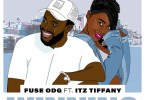 Fuse ODG ft Itz Tiffany Winning Mp3