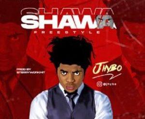 Jhybo - Shawa Freestyle