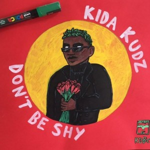 Kida Kudz - Don't be Shy Mp3