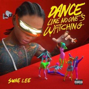 Swae Lee Dance Like No One's Watching