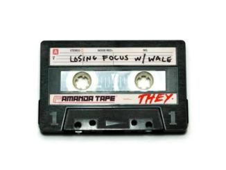 THEY. ft Wale Losing Focus