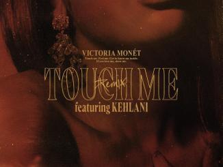 Victoria Monet ft Kehlani Touch Me Remix