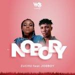 Zuchu ft Joeboy Nobody