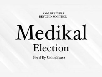 Medikal - Election