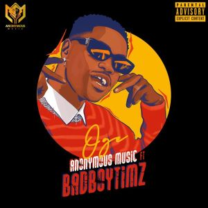 Bad Boy Timz - Oge