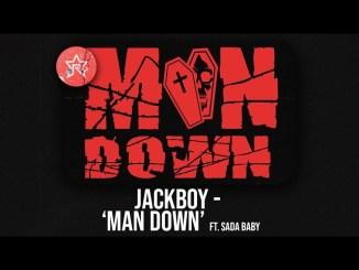 JackBoy ft. Sada Baby - Man Down Mp3
