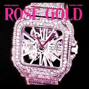 PnB ft. King Von - Rose Gold
