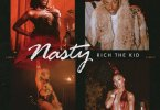 Rich The Kid - Nasty