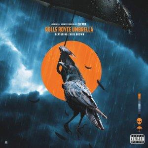 Clever ft. Chris Brown - Rolls Royce Umbrella