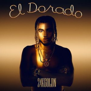 24kGoldn - El Dorado Album