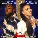 Enisa ft Davido - Love Cycle Remix