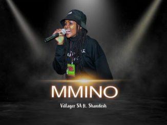 Villager SA ft Shandesh - Mmino