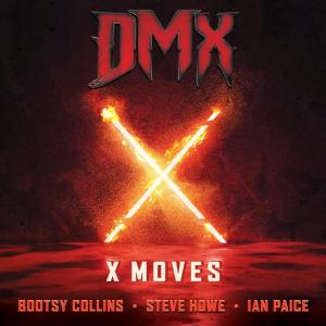 DMX ft Bootsy Collins, Steve Howe, Ian Paice - X Moves