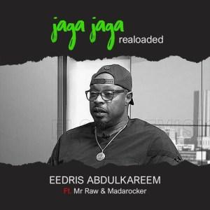 Eedris Abdulkareem - (Jaga Jaga Reloaded)