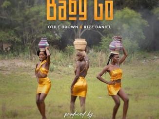 Otile Brown ft. Kizz Daniel - Baby Go