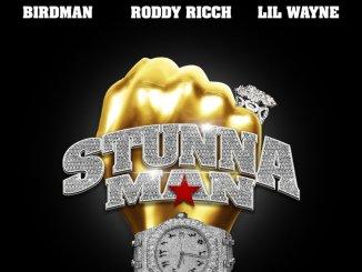 Birdman ft. Lil Wayne, Roddy Ricch - Stunnaman