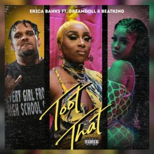 Erica Banks - Tooth That Remix