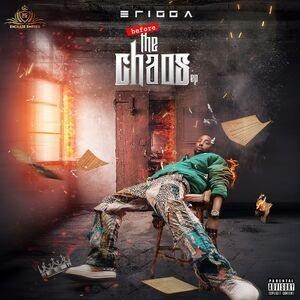Erigga - Before The Chaos