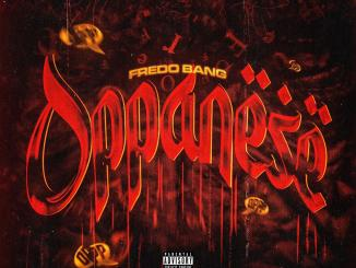 Fredo Bang - Oppanesse