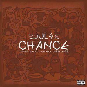 Juls ft. Tay Iwar, Projexx - Chance