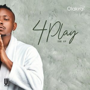 Olakira - 4 Play EP