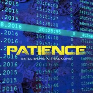 Skillibeng ft Trackone Patience
