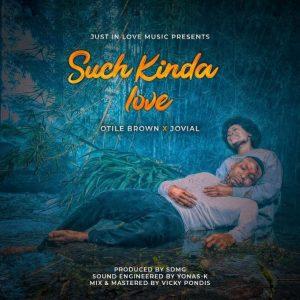 Otile Brown - Such Kinda Love
