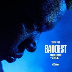 Yung Bleu ft Chris Brown, 2 Chainz - Baddest