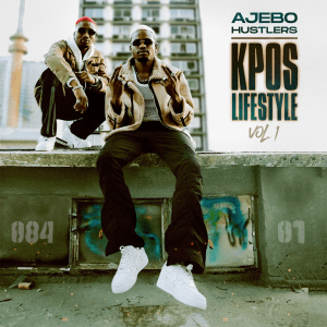 Ajebo Hustlers - Kpos Lifestyle