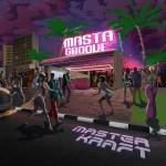 Masterkraft - Masta Groove