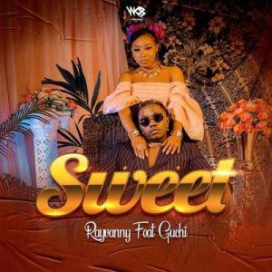 Rayvanny ft Guchi - Sweet