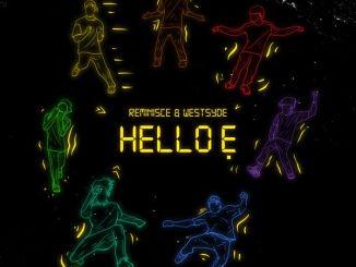 Reminisce - Hello E