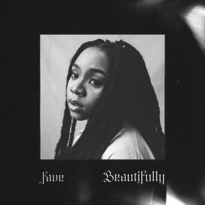 Fave - Beautifully