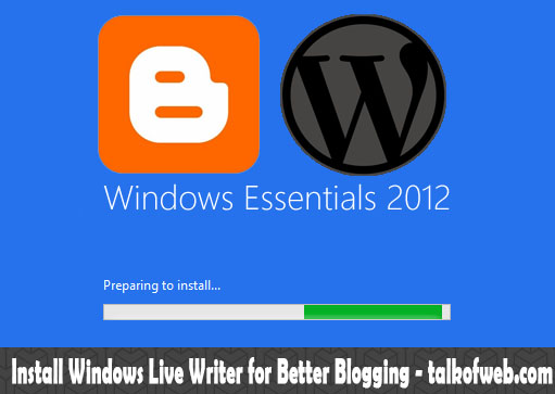 Windows Live Writer Install