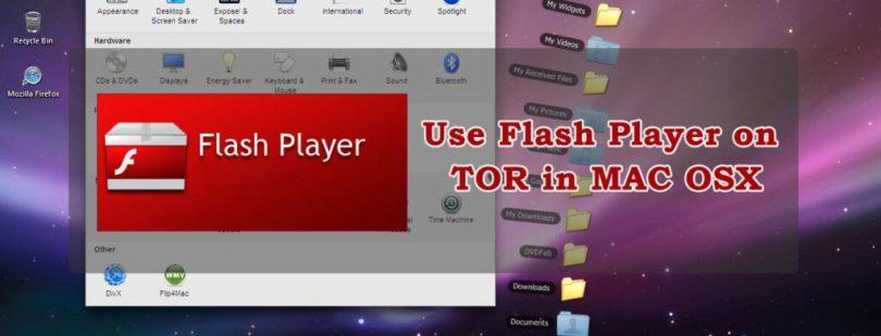 Use Flash player on Tor in Mac OSX