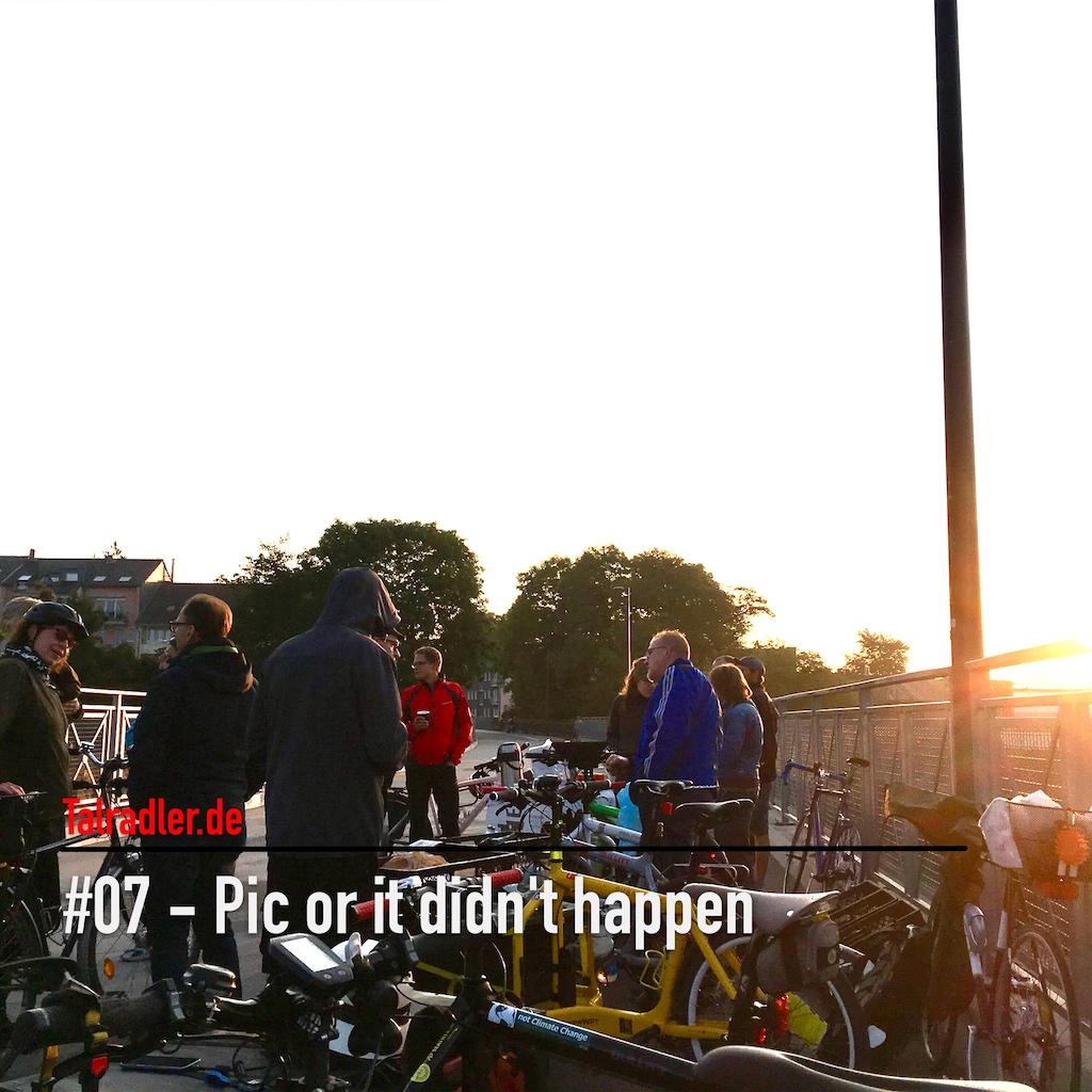 Talradler.de Podcast: #07 – Pic or it didn't happen