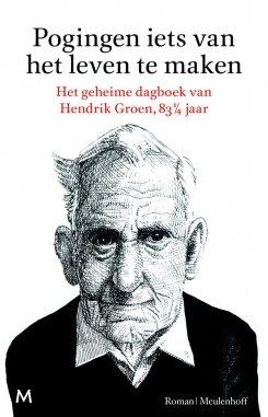 Ik las Pogingen iets van het leven te maken van Hendrik Groen
