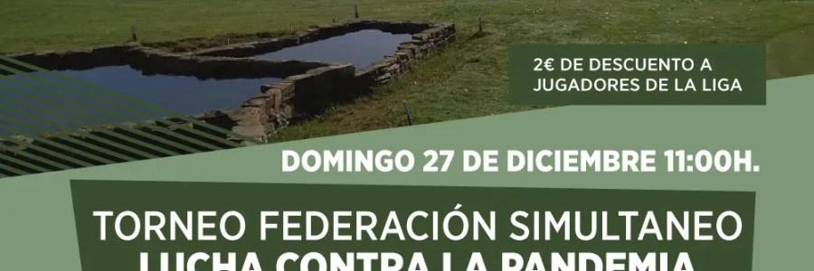 TROFEO FEDERACIÓN SIMULTÁNEO-LUCHA CONTRA LA PANDEMIA