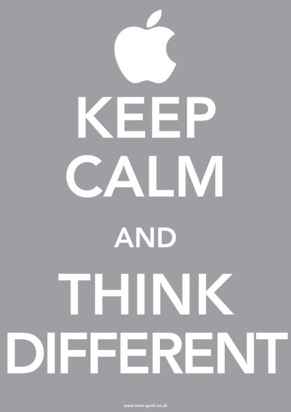 Keep Calm and Think Diffrent