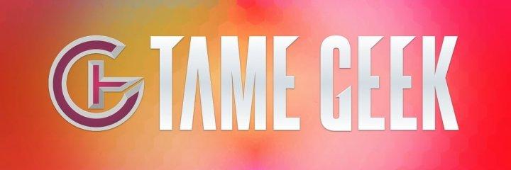Tame Geek - Default Image 2014