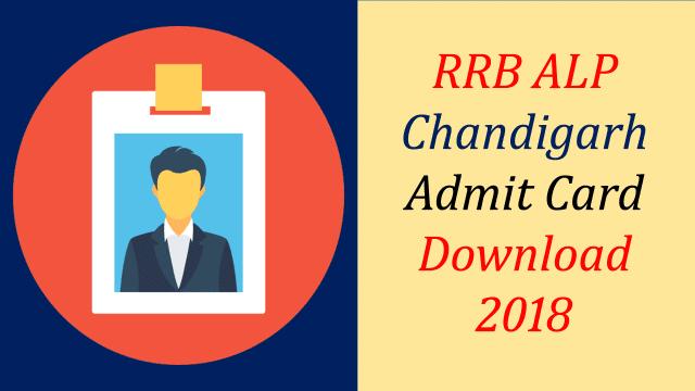 RRB Chandigarh ALP Admit card 2018