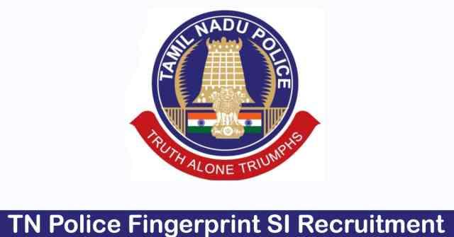 TN police finer print SI recruitment 2018