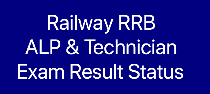 RRB ALP Technician Result date 2018