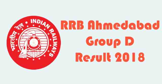 RRB Ahmedabad Group D Result 2018