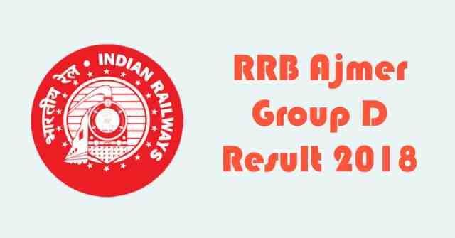 RRB Ajmer Group D Result 2018