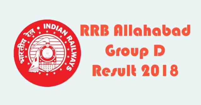 RRB Allahabad Group D Result 2018