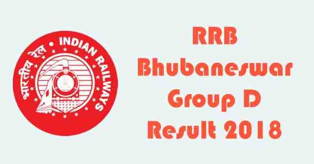 RRB Bhubaneswar Group D Result 2018