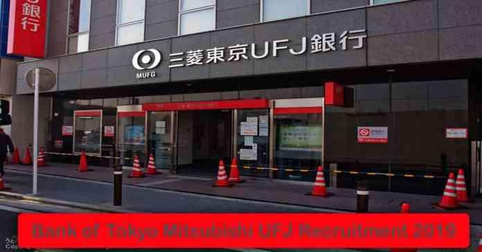 Bank of Tokyo Mitsubishi UFJ Recruitment 2020