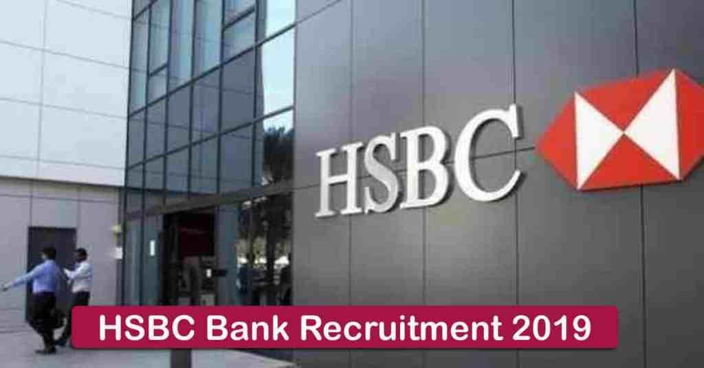 HSBC Bank Recruitment 2019