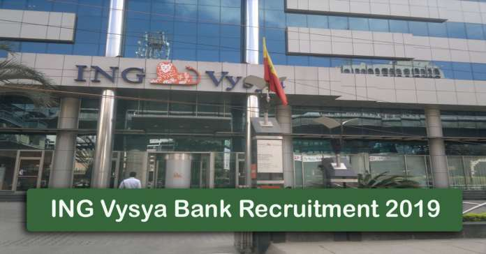 ING Vysya Bank Recruitment 2019